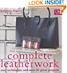 Complete Leatherwork: Easy Techniques...