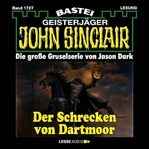 Der Schrecken von Dartmoor (John Sinclair 1727) Hörbuch
