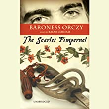 The Scarlet Pimpernel Audiobook by Baroness Orczy Narrated by Ralph Cosham