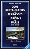 Restaurants avec terrasses et jardins de Paris, Ile-de-France : Editions bilingue fran�ais-anglais