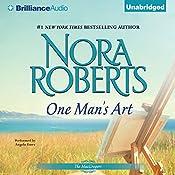 One Man's Art: The MacGregors, Book 4 | Nora Roberts
