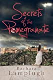 Barbara Lamplugh Secrets of the Pomegranate