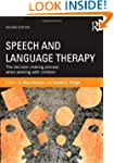 Speech and Language Therapy: The deci...