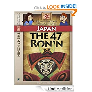 Japan - The 47 Ronin (Bella and Burton's MisAdventures)