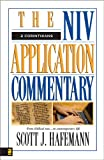 Scott J. Hafemann 2 Corinthians: From Biblical Text - to Contemporary Life (NIV Application Commentary)