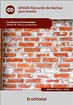 Ejecución De Fábricas Para Revestir (spanish Edition)