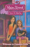 Main Street #1: Welcome to Camden Falls (0545036593) by Martin, Ann M