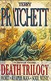By Terry Pratchett - Death Trilogy: Mort, Reaper Man, Soul Music Terry Pratchett