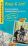 MARCO POLO Raus & Los! Fichtelgebirge, Frankenwald, Bayreuth: Das Package f�r unterwegs: Der Erlebnisf�hrer mit gro�er Erlebniskarte -