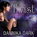 Twist: Mageri, Book 2 (       UNABRIDGED) by Dannika Dark Narrated by Nicole Poole