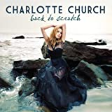 Back To Scratch Charlotte Church