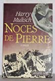 Noces de pierre: Roman (French Edition) (2702113265) by Mulisch, Harry