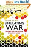 Simulating War: Studying Conflict thr...