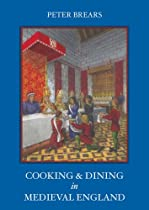 Big Sale Cooking and Dining in Medieval England