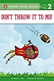 img - for Don't Throw It to Mo! (Mo Jackson) book / textbook / text book