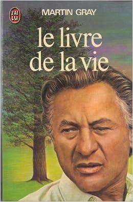 le livre de la vie - Martin Gray