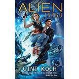 Alien Tangoby Gini Koch