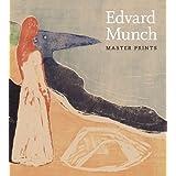 Edvard Munch: Master Prints ~ Elizabeth Prelinger