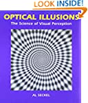 Optical Illusions: The Science of Vis...