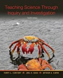 img - for Teaching Science Through Inquiry and Investigation, Enhanced Pearson eText -- Access Card (12th Edition) book / textbook / text book