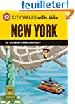 City Walks with Kids: New York: 50 Ad...