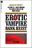 img - for Erotic Vampire Bank Heist book / textbook / text book