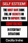 Self Esteem: The must have book full...