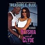 Keyshia and Clyde | Treasure E. Blue