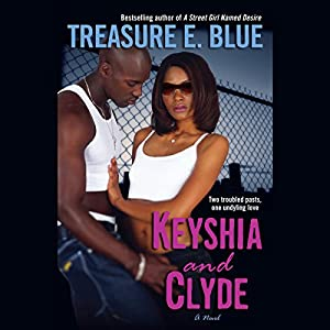 Keyshia and Clyde | [Treasure E. Blue]