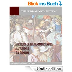 A History of the Germanic Empire: All Volumes