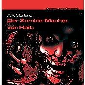 Der Zombie-Macher von Haiti (Dreamland Grusel 6) | A. F. Morland