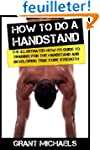 How to do a Handstand: The Illustrate...