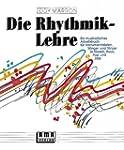 Die Rhythmik-Lehre: Ein musikalisches...