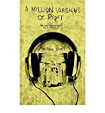 [ [ [ A Million Versions of Right [ A MILLION VERSIONS OF RIGHT ] By Revert, Matthew ( Author )Jun-14-2009 Paperback
