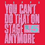 You Can't Do That On Stage Anymore, Vol. 5 [2 CD]