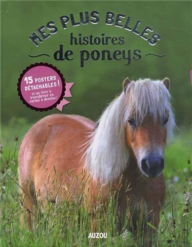 Mes plus belles histoires de poney