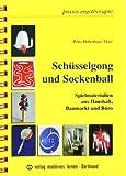 Schüsselgong und Sockenball: Spielmaterialien aus Haushalt, Baumarkt und Büro