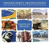 echange, troc Compilation, Merche Valer - Dinner Party Destinations : Taste Of Brazil
