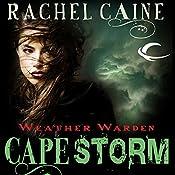 Cape Storm: Weather Warden, Book 8 | Rachel Caine