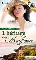 L'h�ritage des Mayflower : 3 romans (Volume multi th�matique)