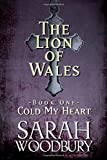 Cold My Heart (The Lion of Wales)