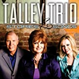 Talley Trio - Stories & Songs