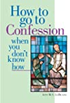How to Go to Confession When You Don'...