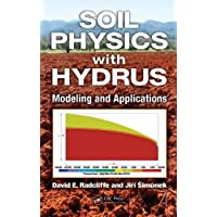 Soil Physics with HYDRUS: Modeling and Applications