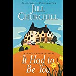 It Had to Be You: Grace & Favor Mysteries #5 | Jill Churchill