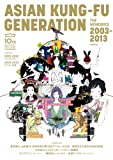 ASIAN KUNG-FU GENERATION THE MEMORIES 2003-2013 (ぴあMOOK)