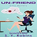 Un-friend Audiobook by S. Y. Robins Narrated by Jo Nelson