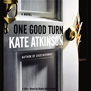 One Good Turn | [Kate Atkinson]