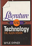 img - for Literature and Technology: The Alien Vision book / textbook / text book