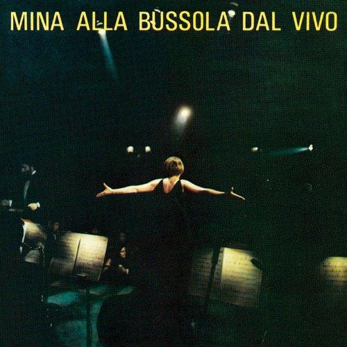 Mina - Mina Alla Bussola Dal Vivo - Zortam Music